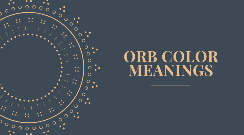 Orb Color Meaning