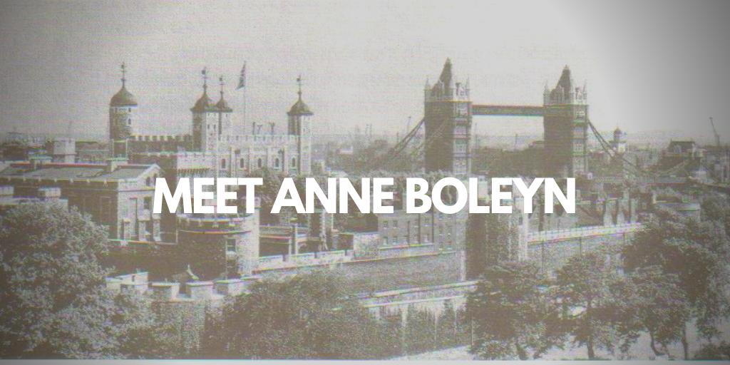 Tower of London's ghost, Anne Boleyn