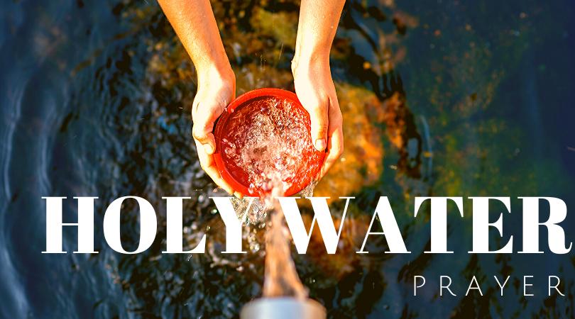 holy water prayer