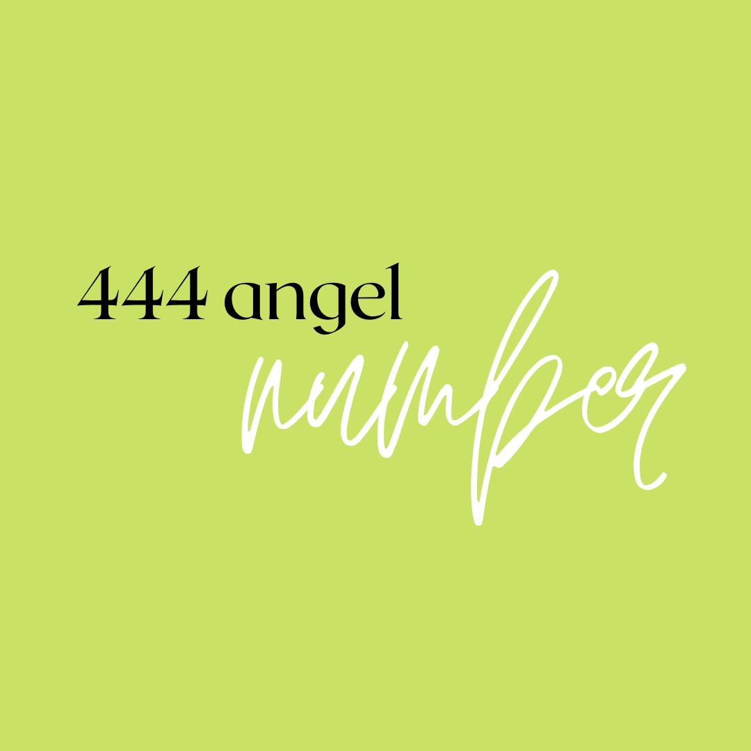 444 angel number