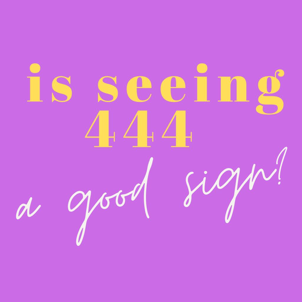 seeing 444