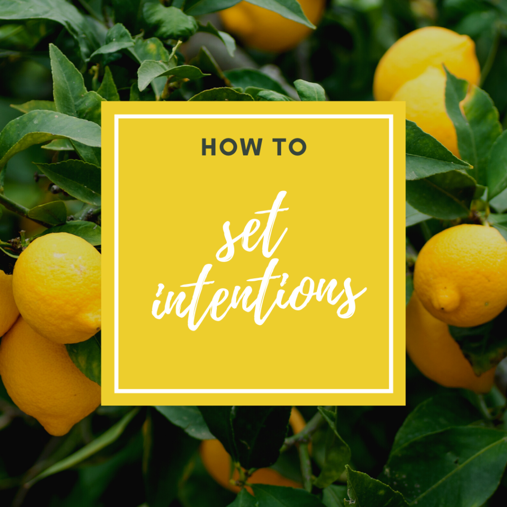 how to set intentions