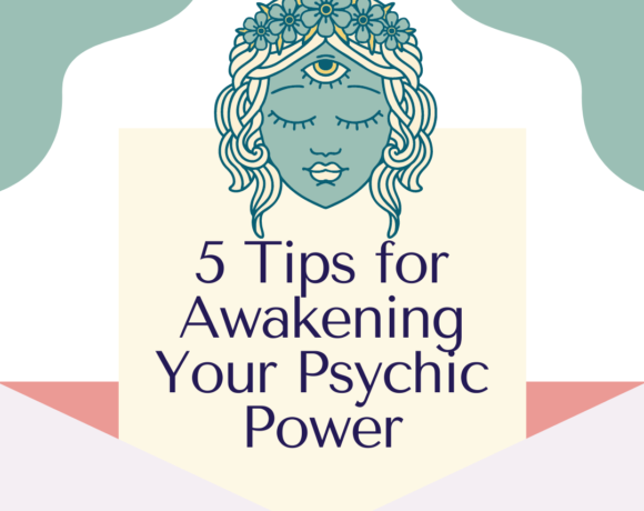 5 Tips for Awakening Your Psychic Power