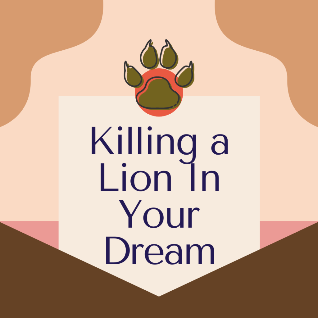 Killing a Lion In Your Dream
