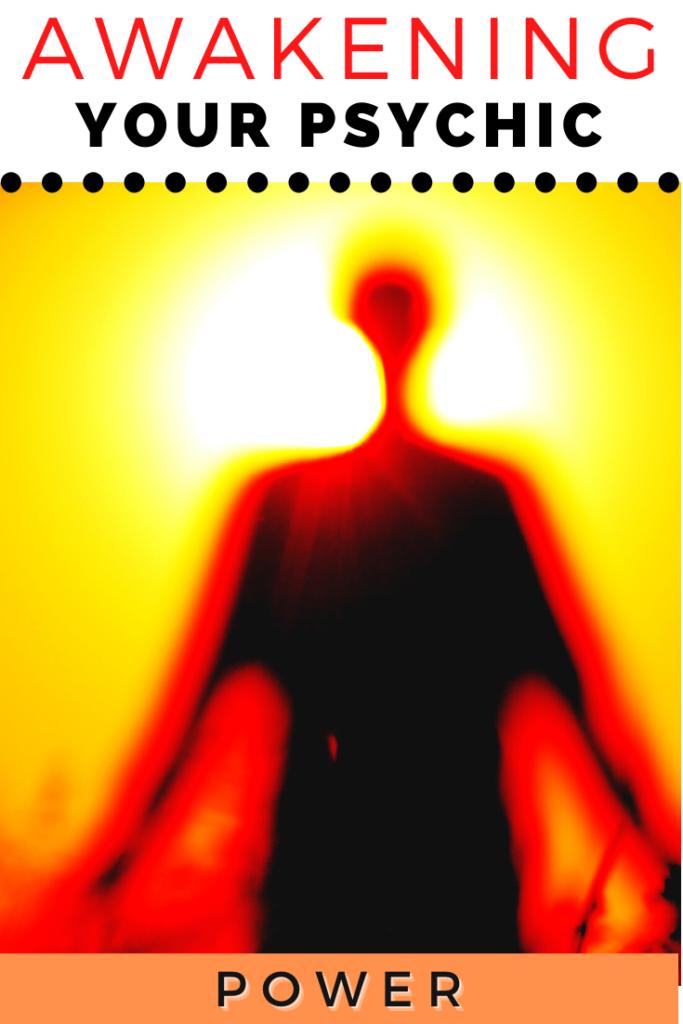 awakening your psychic power