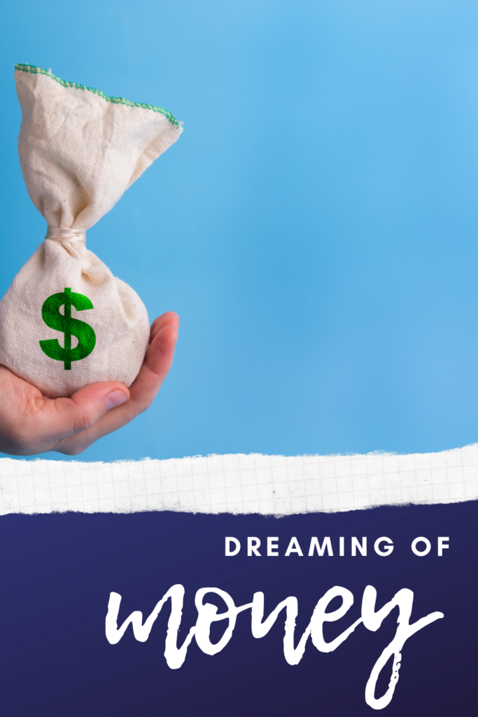 dreaming about money