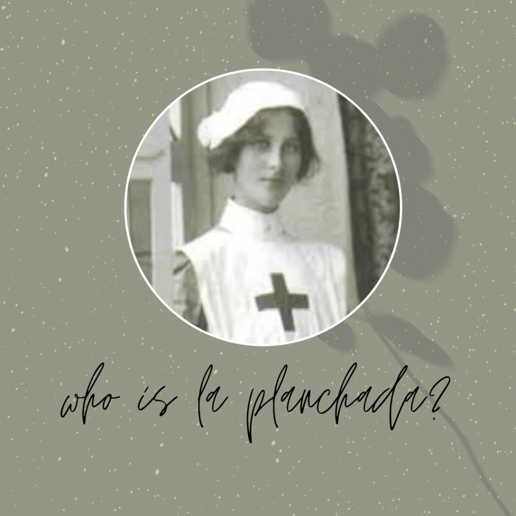 who is la planchada