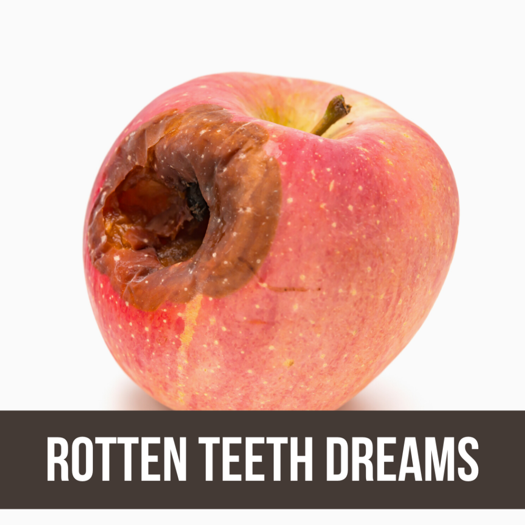 rotten teeth dream