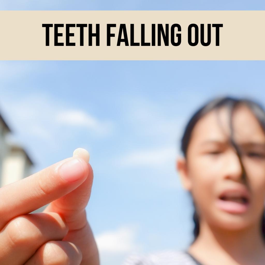 teeth falling out in my dreams