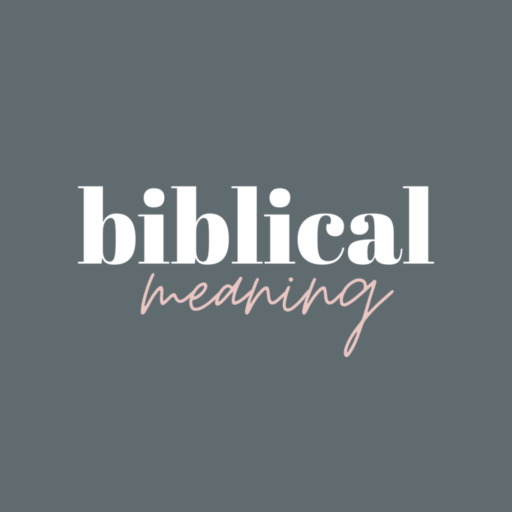 biblical meaning