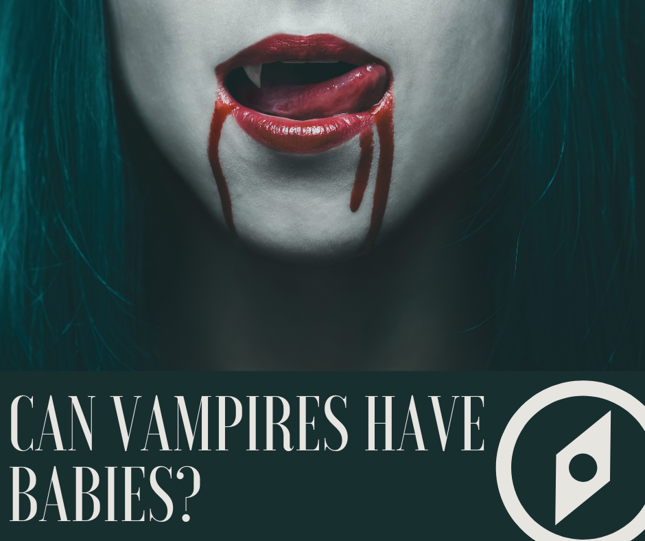 Can Vampires Have Babies