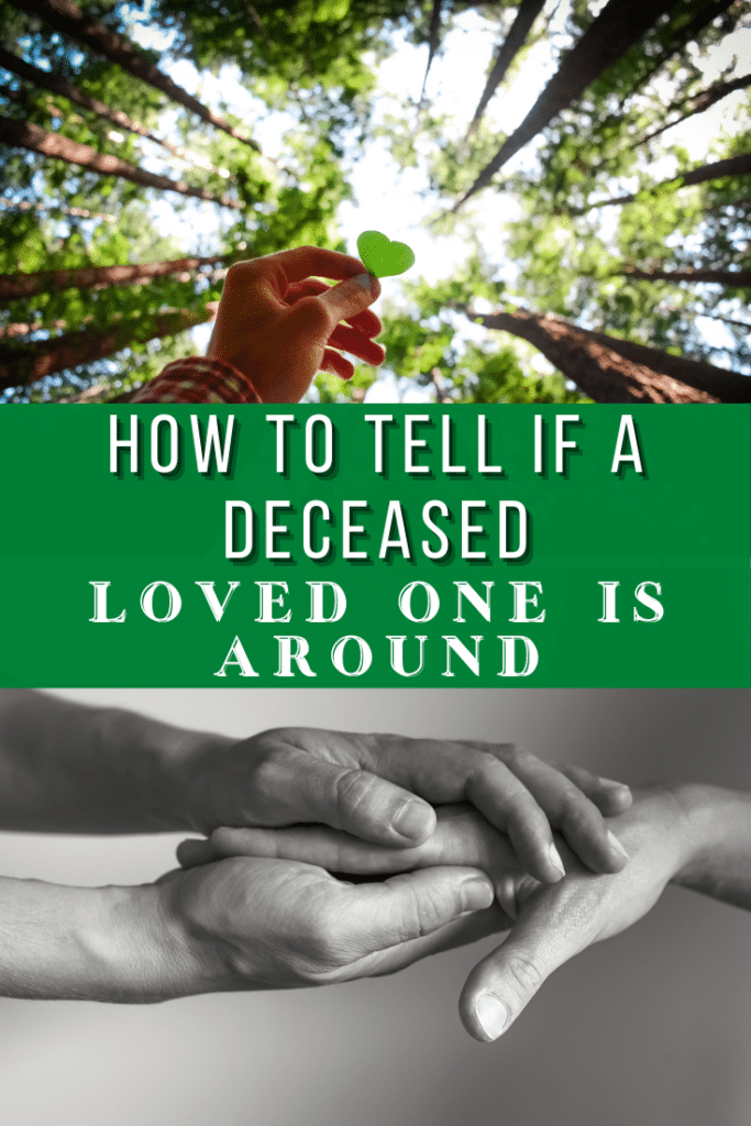 How To Tell If A Deceased Loved One Is Around