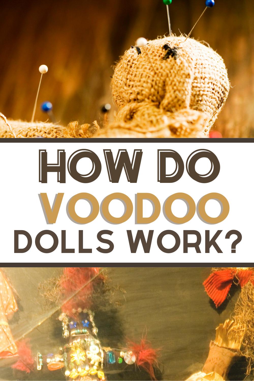 how do we voodoo dolls work