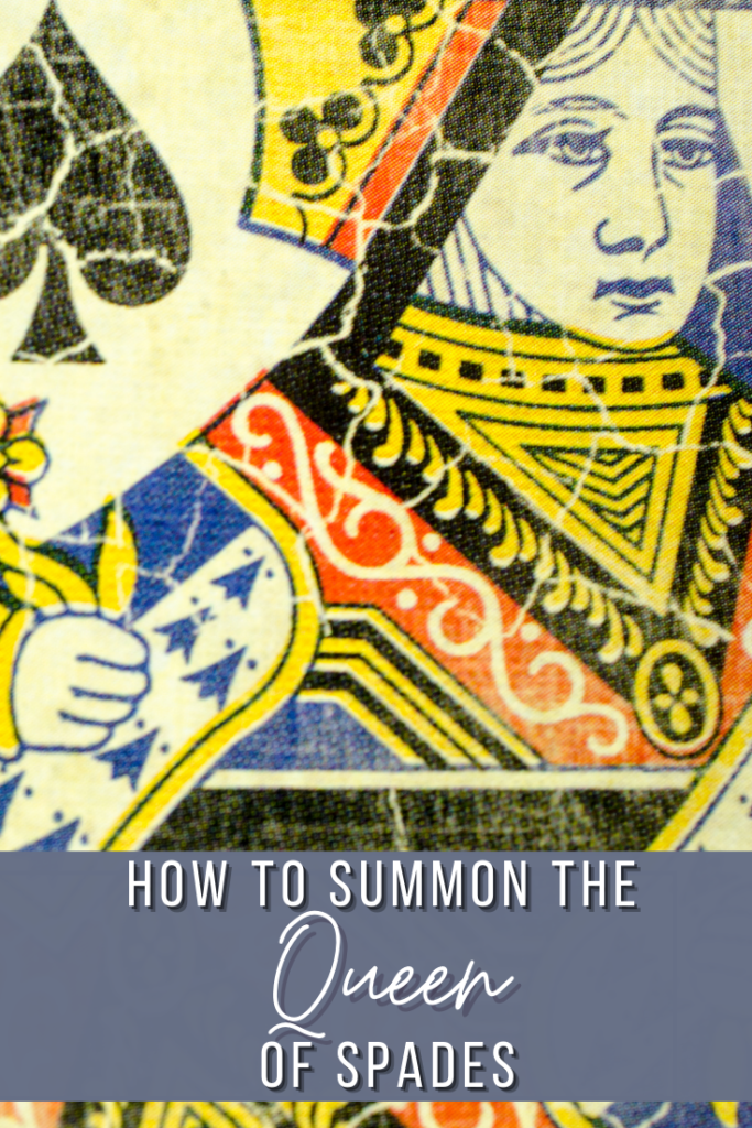 summon queen of spades