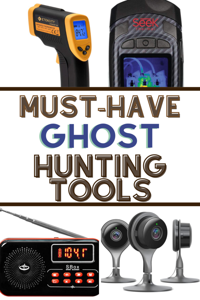 tools for ghost hunting