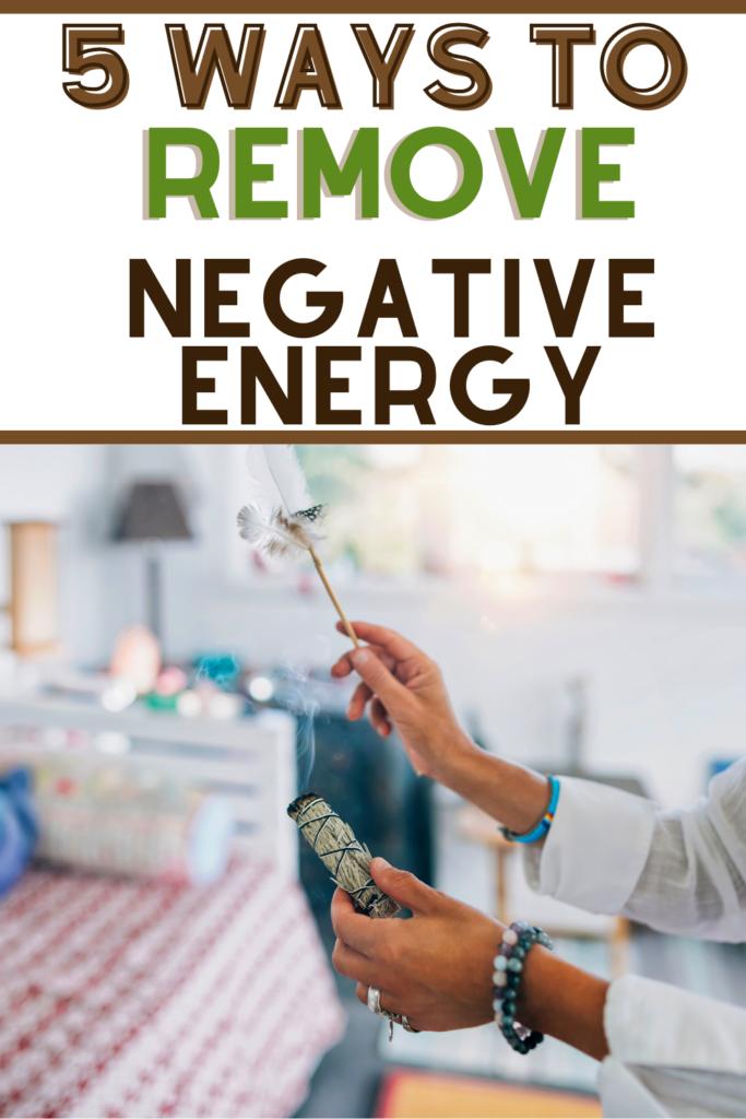 ways to remove negative energy