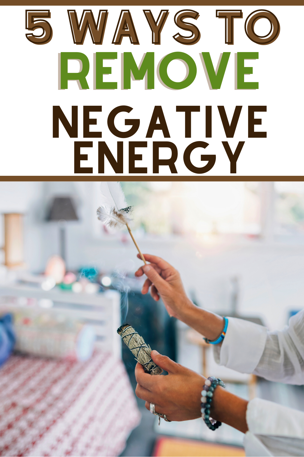 ways to remove negative energy