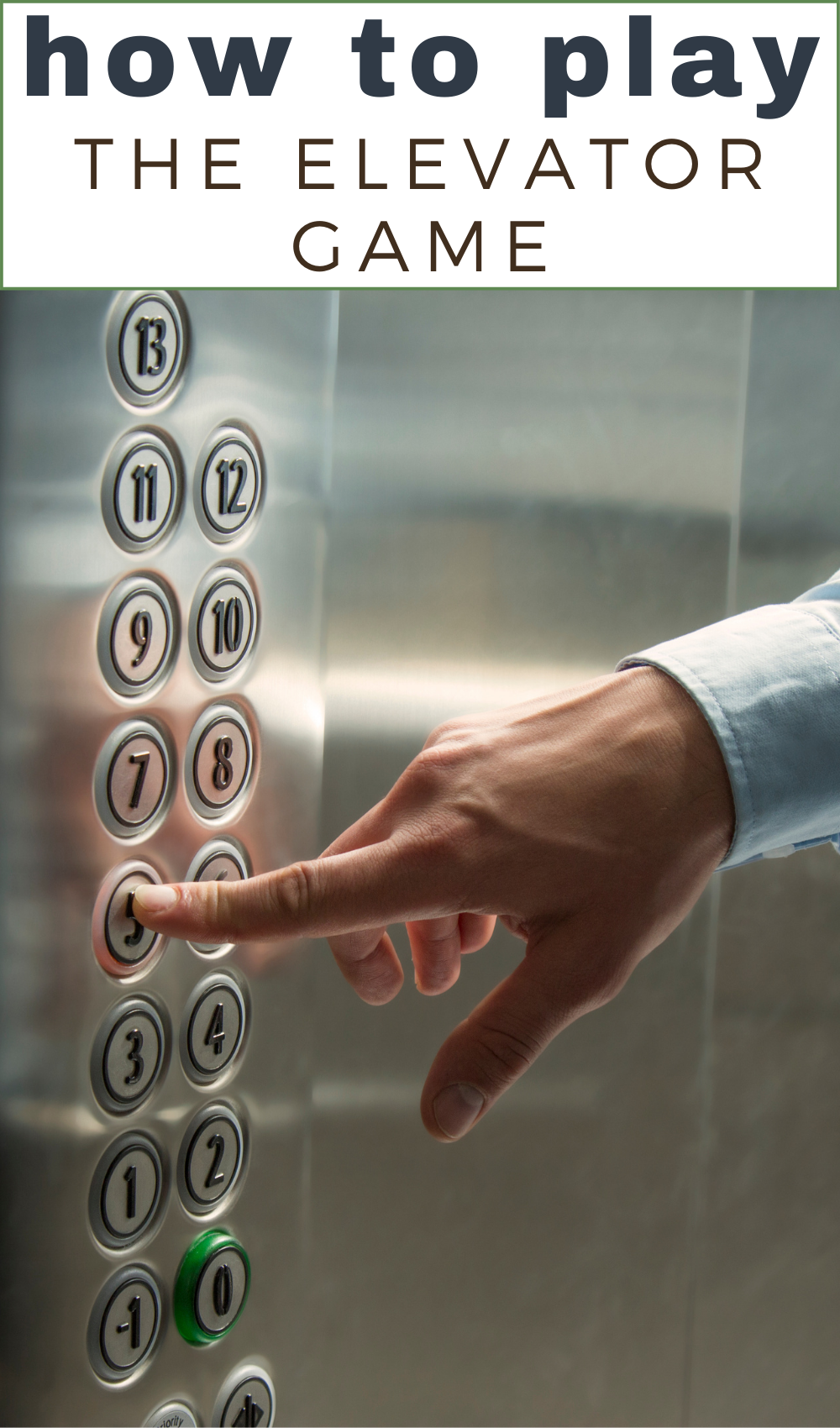 how to play the elevator game