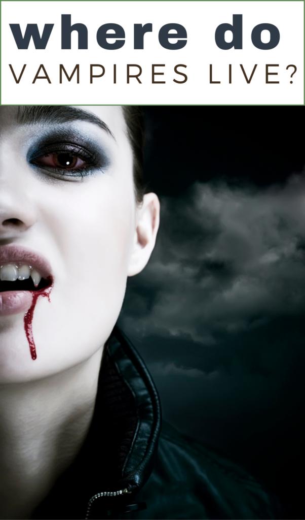 where do vampires live