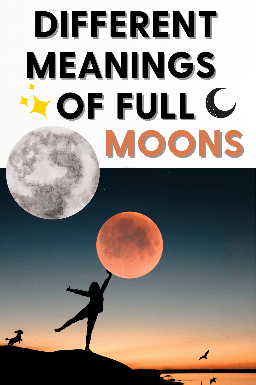 The Different Meanings of the Full Moons