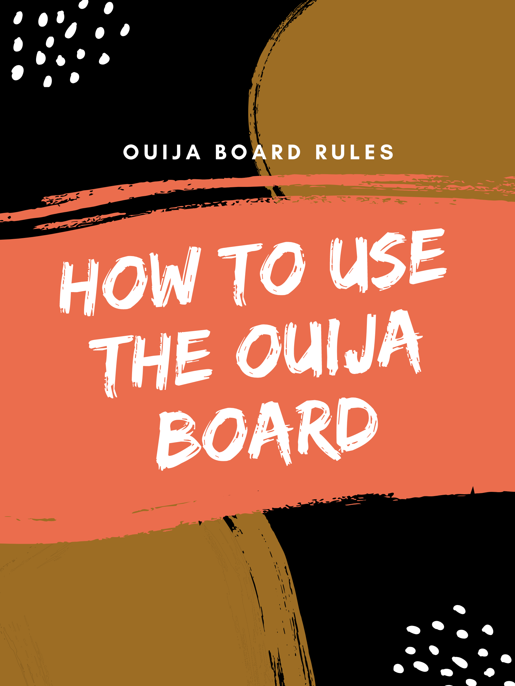 How To Use A Ouija Board Ouija Board Rules